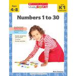 Scholastic Study Smart: Numbers 1 to 30?  K1 学乐聪明学习系列练习册K1:数字(Ages 4-5)ISBN 9789810713751