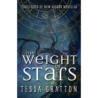 【预订】Weight of Stars: Three Gods of New Asgard Novllas