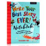 牛津写作指导笔记本 英文原版 Write Your Best Story Ever Notebook 小学英文写作提高