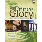 【预订】The Prince of Glory: Piano Hymns for Holy Week