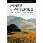 【预订】Wines & Wineries of California's Central Coast: A Compl