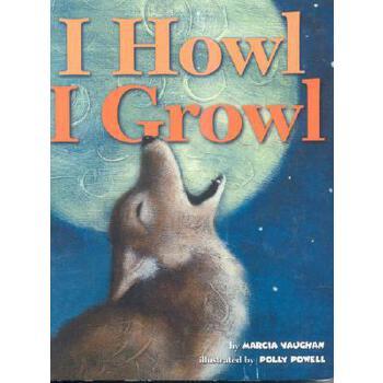 【预订】I Howl, I Growl: Southwest Animal Antics 预订商品,需要1-3个月发货,非质量问题不接受退换货。