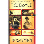 The Women (by T.C.BOYLE ) 莱特的四个女人 英文原版