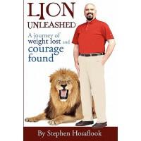 【预订】Lion Unleashed: A Journey of Weight Lost and Courage Fou