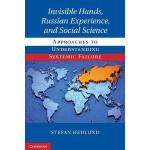 【预订】Invisible Hands, Russian Experience, and Social Science