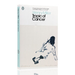 北回归线英文原版小说 Tropic of Cancer 亨利米勒自传体启示录 Penguin Classics