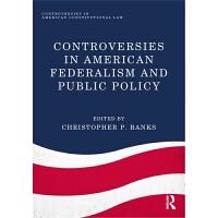 预订Controversies in American Federalism and Public Policy
