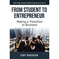 【预订】From Student to Entrepreneur: Making a Transition to Bu