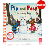Pip and Posy The Snowy Day 波西和皮普 下雪天英文原版 平装绘本 名家 Axel Schef