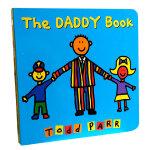 顺丰发货 The Daddy Book 幼儿启蒙认知英文原版绘本 纸板书 Todd Parr