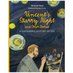Vincent's Starry Night 文森特的星空:儿童艺术史 英文原版艺术启蒙
