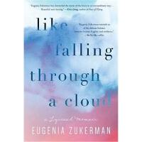 预订Like Falling Through a Cloud:A Lyrical Memoir