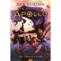 The Tyrant's Tomb (Trials o f Apollo,