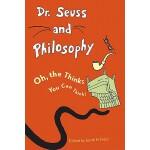 【预订】Dr. Seuss and Philosophy: Oh, the Thinks You Can Think!