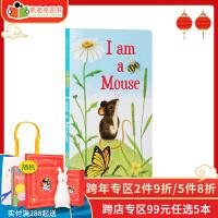 #凯迪克图书专营店 英文原版绘本 I am a Mouse 我是一只老鼠 纸板 英语启蒙
