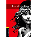 Oxford Bookworms Library: Level 1: Les Miserables 牛津书虫分级读物1