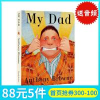 进口英文原版绘本 My Dad英文绘本 我爸爸 父爱亲子纸板书 绘本大师Anthony Browne安东尼布朗 My