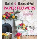 【预订】Bold & Beautiful Paper Flowers More Than 50 Easy Paper