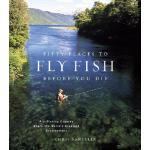 【预订】Fifty Places to Fly Fish Before You Die: Fly-Fishing Ex