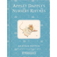 110th Anniversary Peter Rabbit Books: Appley Dapply's Nursery Rhymes 彼得兔系列:阿普利・达普利的童谣 ISBN 9780723267966