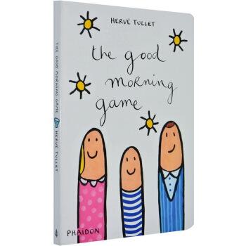 The Good Morning Game 英文原版 纸板书 Herve Tullet 埃尔维·杜莱 给孩子的艺术书