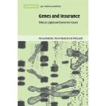【预订】Genes and Insurance: Ethical, Legal and Economic Issues