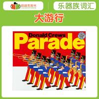 美国进口 Donald Crews作品 Parade 大游行平装英文原版绘本空间变化3-6岁