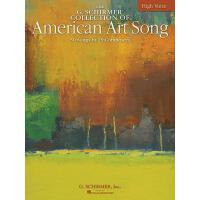 【预订】The G. Schirmer Collection of American Art Song: 50 Son