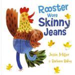 【预订】Rooster Wore Skinny Jeans