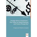 【预订】Foreign Direct Investment - The Ticket to Global Market