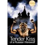 【预订】Tender Kiss of a Russian Werewolf