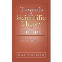 【预订】Towards a Scientific Theory of Culture: The Writings of