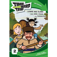 Time Warp Trio: Lewis and Clark...and Jodie, Freddi, and Sa