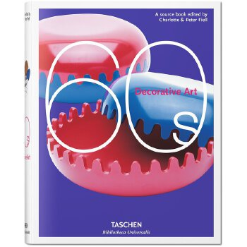 Taschen Bibliotheca Universalis: Decorative Art 60s