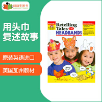 美国进口美国加州Evan-Moor 出品 Retelling Tales With Headbands: Grades