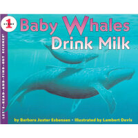 Baby Whales Drink Milk (Let's Read and Find Out) 自然科学启蒙1:喝乳