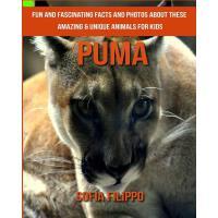 【预订】Puma: Fun and Fascinating Facts and Photos about These