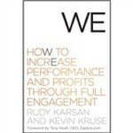 We: How To Increase Performance And Profits Through Full Engagement 9780470767436 英文原版