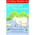 Where Are My Lambs? (Orion Early Reader) 小羊羔哪儿去啦?(Simon, Francesca故事) ISBN 9781444001969