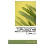 【预订】Les Progr?'s de La Science Conomique Depuis Adam Smith: