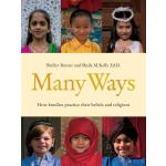 【预订】Many Ways: How Families Practice Their Beliefs and Reli