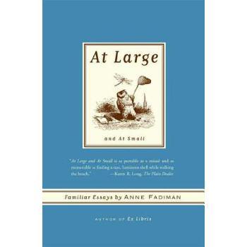 【预订】At Large and At Small  Familiar Essays 预订商品,需要1-3个月发货,非质量问题不接受退换货。