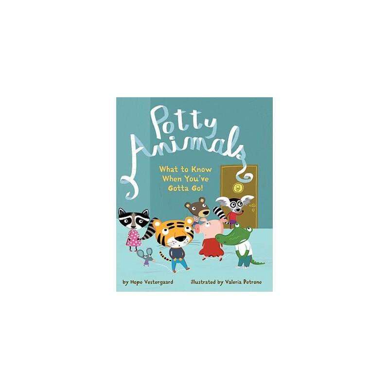 【预订】Potty Animals: What to Know When You've Gotta Go! 预订商品,需要1-3个月发货,非质量问题不接受退换货。