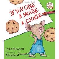 英文原版 If You Give a Mouse a Cookie 如果你给老鼠吃饼干 原版儿童精装绘本 4-8岁