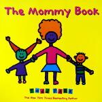 The Mommy Book 英文原版绘本 Todd Parr 托德・帕尔 孩子的情商培养书系列