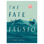 【Oliver Jeffers】The Fate of Fausto,福斯托的命运