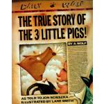 【预订】The True Story of the Three Little Pigs