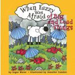 【预订】When Fuzzy Was Afraid of Big and Loud Things