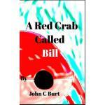 【预订】A Red Crab Called Bill.