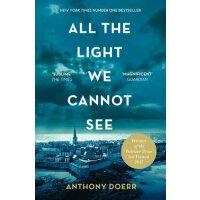 所有我们看不见的光 英文原版 All the Light We Cannot See 所有我们看不见的光 普利策小说奖 奥巴马推荐书单 纽约时报年度好书